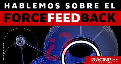 Hablemos sobre el ForceFeedBack